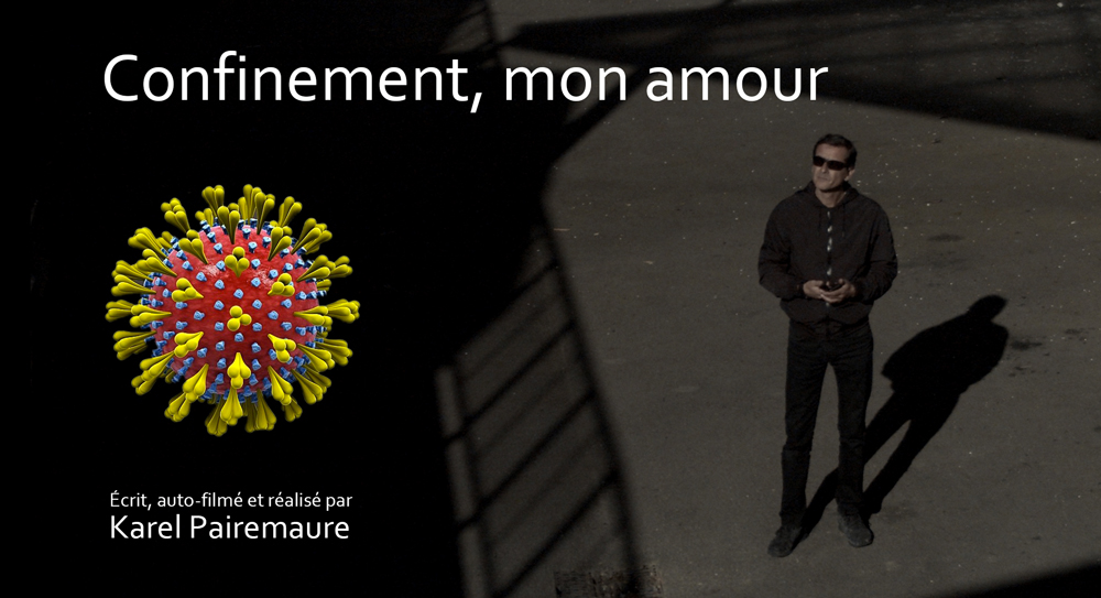 Affiche film Confinement mon amour de Karel Pairemaure